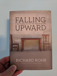 Hardcopy of Richard Rohr's Falling Upward, a book that became critical to me during my nine day stay at the hospital